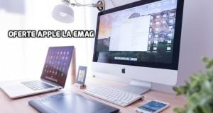eMAG. Laptopuri Apple MacBook cu reduceri cât se poate de bune