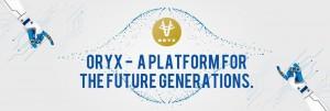 Oryx, o platformă pentru generațiile viitoare
