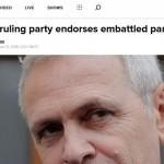 """Presa străină: Dragnea, reconfirmat de PSD """"în ciuda condamnării penale recente"""""""