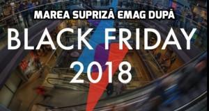 eMAG – supriză după Black Friday 2018. 10 oferte nebune de-a dreptul